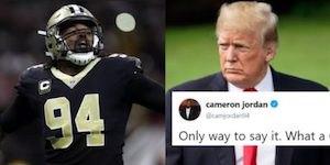 Cameron Jordan and Trump